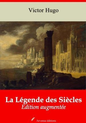 La Légende des Siècles (Victor Hugo) | Ebook epub, pdf, Kindle