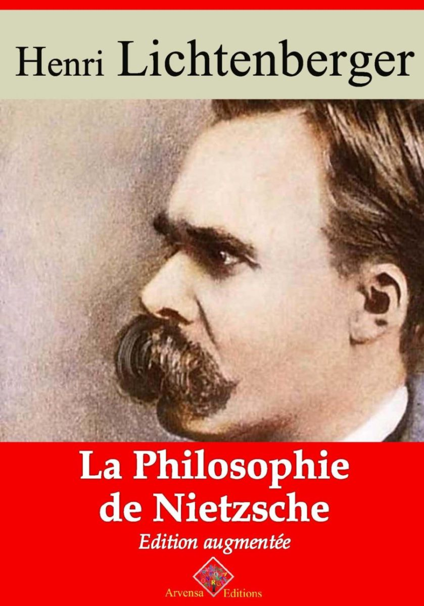 La philosophie de Nietzsche (Henri Lichtenberger) | Ebook epub, pdf, Kindle