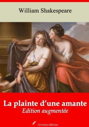 La plainte d'une amante (William Shakespeare) | Ebook epub, pdf, Kindle