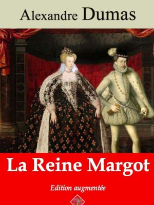 La reine Margot (Alexandre Dumas) | Ebook epub, pdf, Kindle