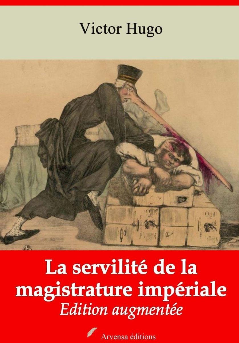 La servilité de la magistrature impériale (Victor Hugo) | Ebook epub, pdf, Kindle