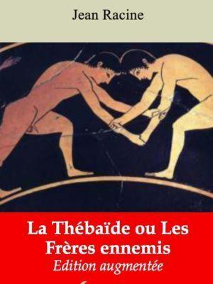 La Thébaïde ou Les Frères ennemis (Jean Racine) | Ebook epub, pdf, Kindle