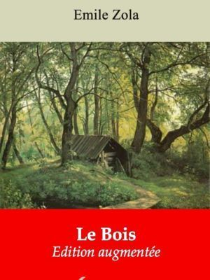 Le Bois (Emile Zola) | Ebook epub, pdf, Kindle