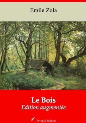 Le Bois (Emile Zola) | Ebook epub, pdf, Kindle