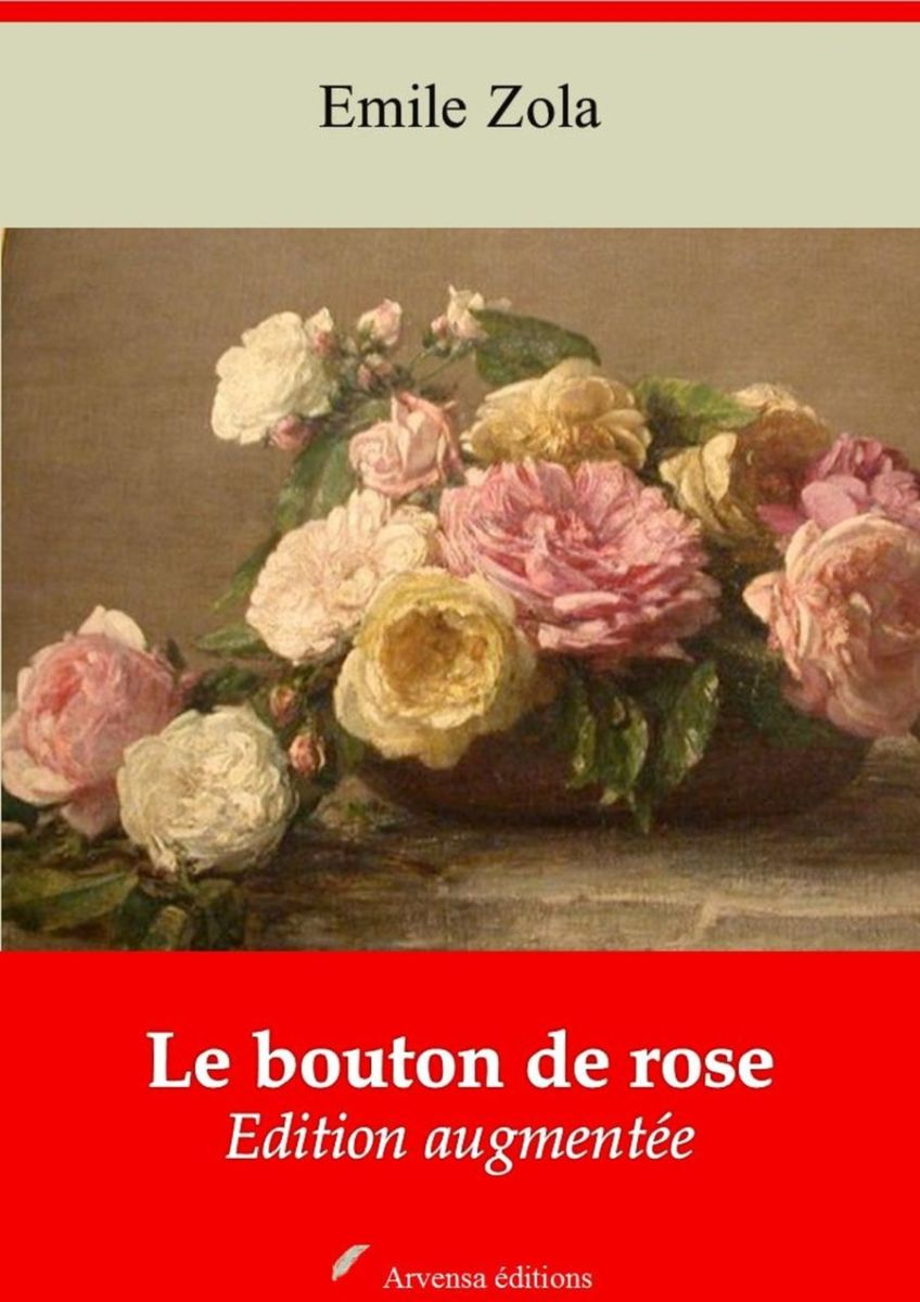 Le bouton de rose (Emile Zola) | Ebook epub, pdf, Kindle