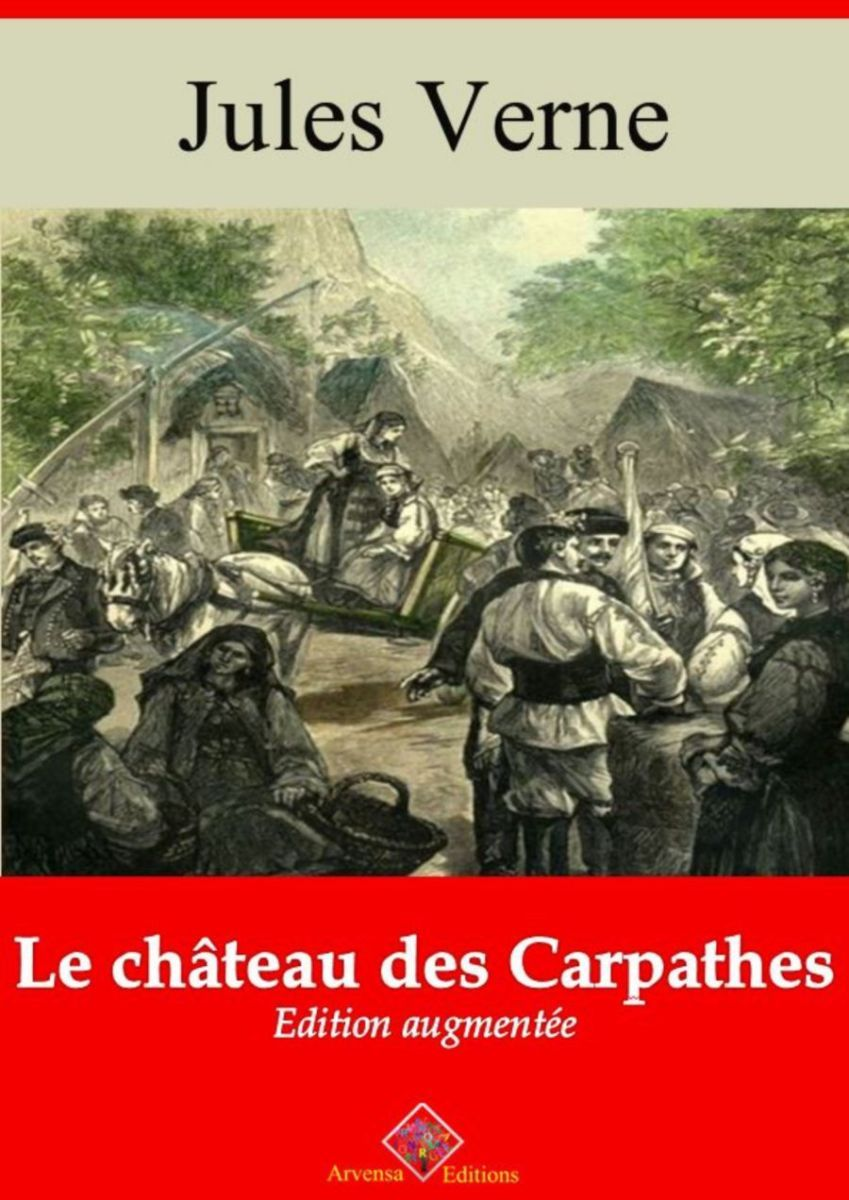 Le château des Carpathes (Jules Verne) | Ebook epub, pdf, Kindle