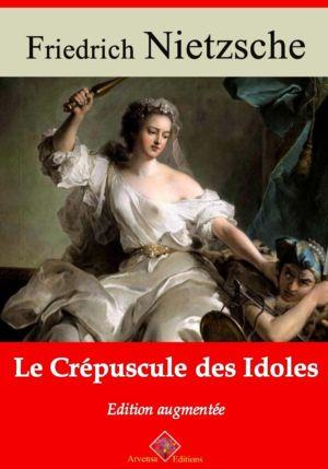 Le crépuscule des idoles (Nietzsche) | Ebook epub, pdf, Kindle