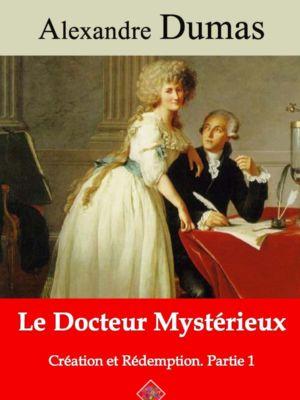 Le docteur mystérieux (Création et Rédemption Partie I) (Alexandre Dumas) | Ebook epub, pdf, Kindle