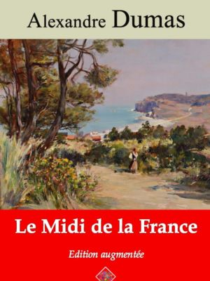 Le midi de la France (Alexandre Dumas) | Ebook epub, pdf, Kindle