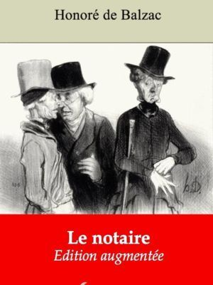 Le notaire (Honoré de Balzac) | Ebook epub, pdf, Kindle
