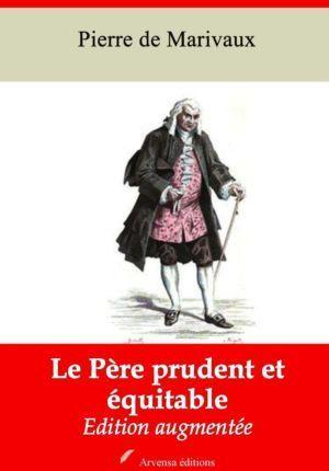Le Père prudent et équitable (Marivaux)   Ebook epub, pdf, Kindle