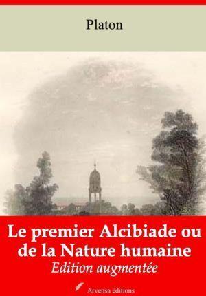 Le premier Alcibiade ou de la Nature humaine (Platon) | Ebook epub, pdf, Kindle