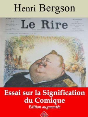 Le Rire : essai sur la signification du comique (Henri Bergson)   Ebook epub, pdf, Kindle
