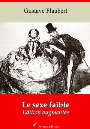 Le sexe faible (Gustave Flaubert) | Ebook epub, pdf, Kindle