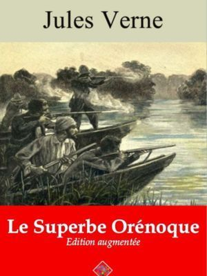 Le superbe Orénoque (Jules Verne) | Ebook epub, pdf, Kindle