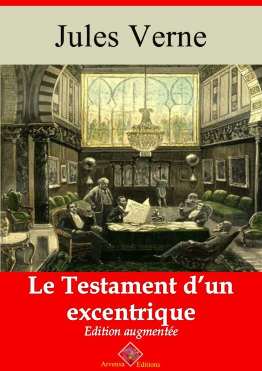 Le testament d'un excentrique (Jules Verne) | Ebook epub, pdf, Kindle