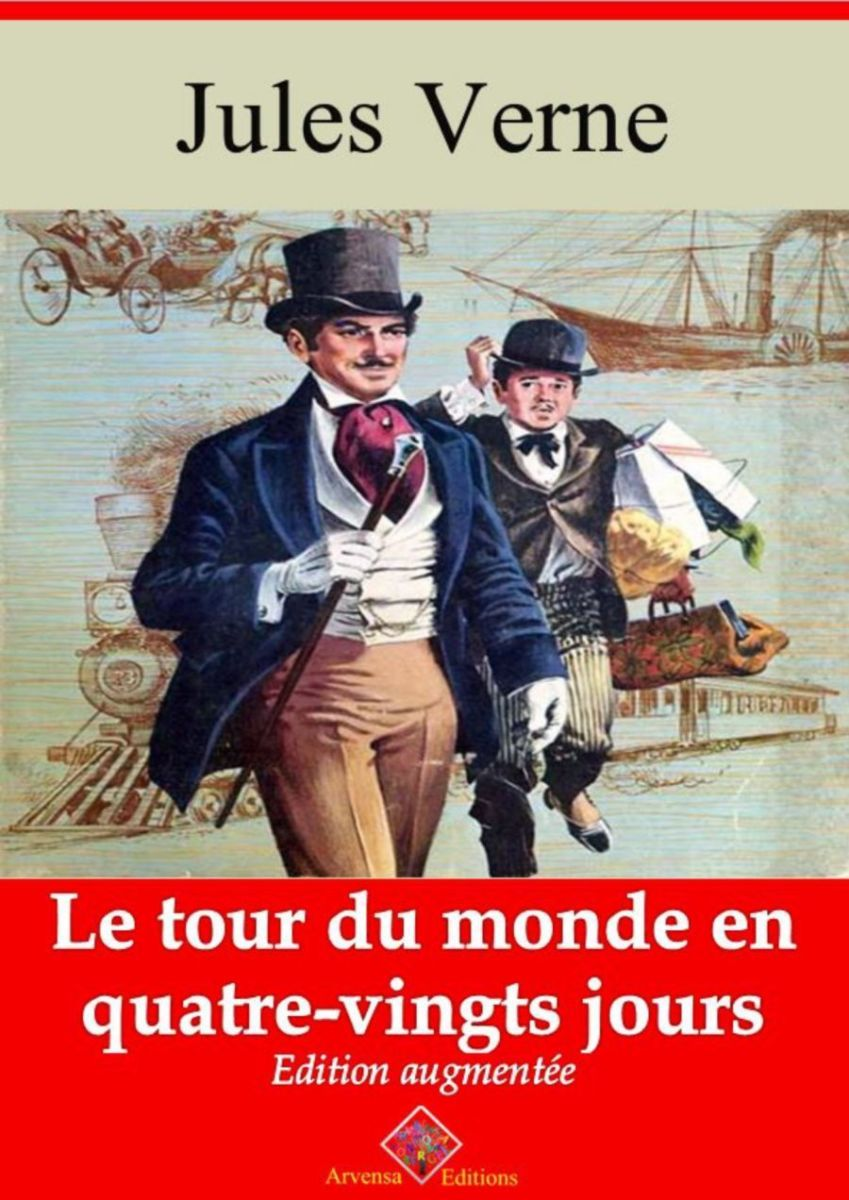 Le tour du monde en quatre-vingts jours (Jules Verne) | Ebook epub, pdf, Kindle