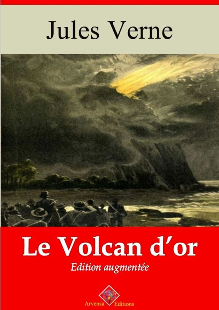 Le volcan d'or (Jules Verne) | Ebook epub, pdf, Kindle