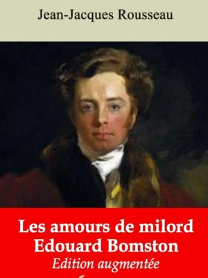 Les amours de milord Edouard Bomston (Jean-Jacques Rousseau) | Ebook epub, pdf, Kindle