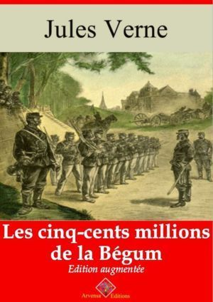 Les cinq cents millions de la Bégum (Jules Verne) | Ebook epub, pdf, Kindle