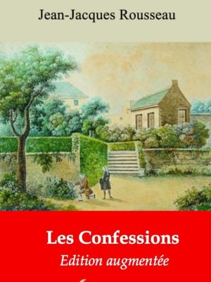 Les Confessions (Jean-Jacques Rousseau) | Ebook epub, pdf, Kindle