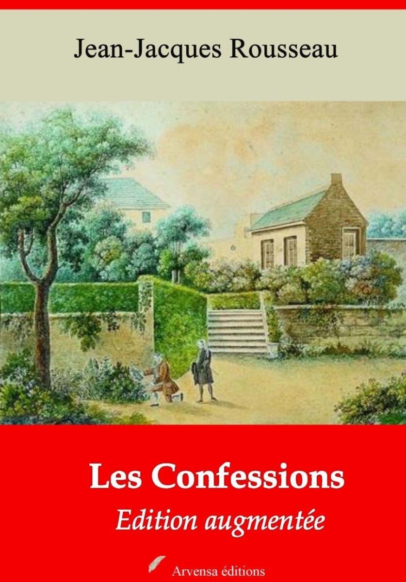 Les Confessions (Jean-Jacques Rousseau) | Ebook epub, pdf, Kindle