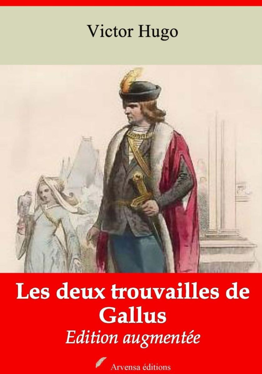 Les deux trouvailles de Gallus (Victor Hugo) | Ebook epub, pdf, Kindle