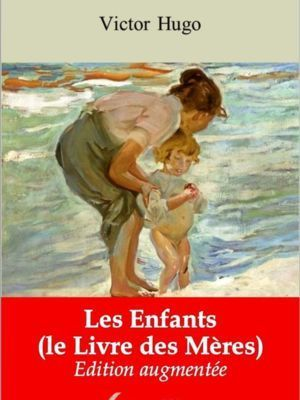 Les Enfants (le Livre des Mères) (Victor Hugo) | Ebook epub, pdf, Kindle