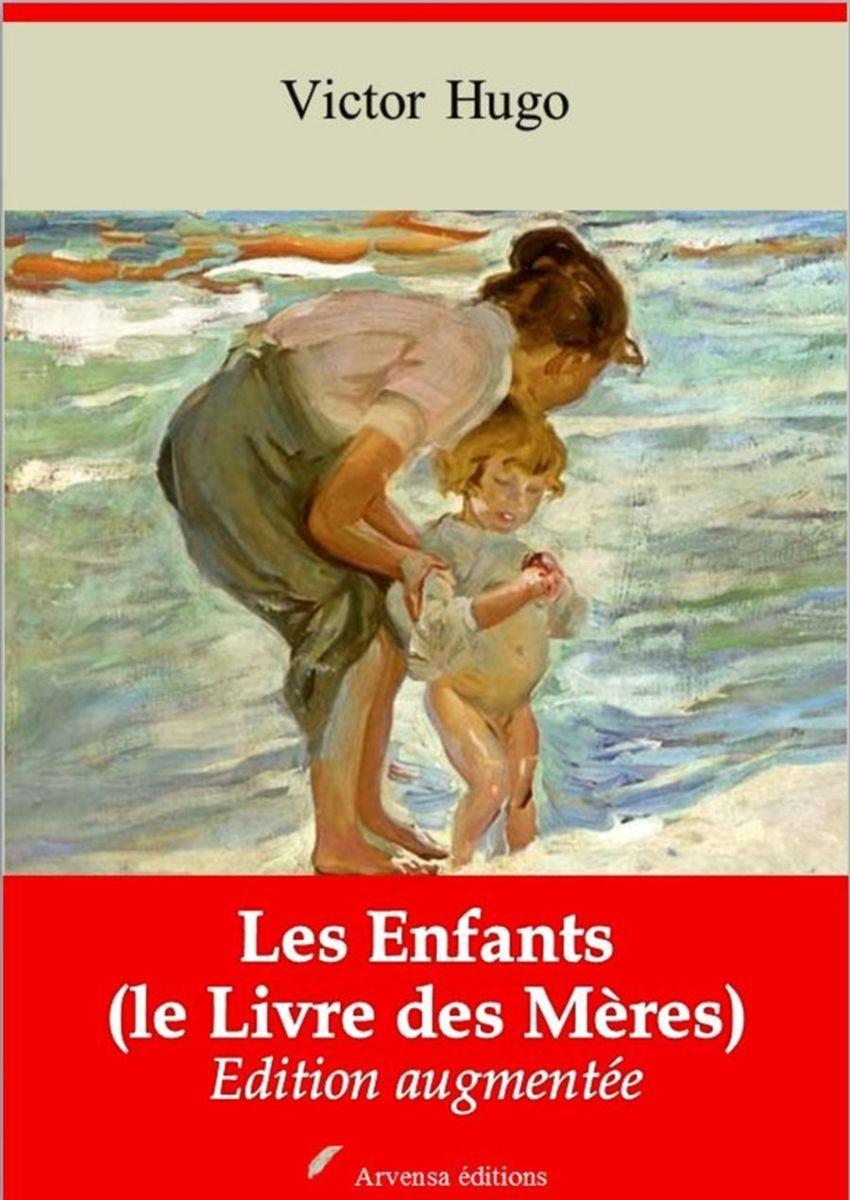 Les Enfants (le Livre des Mères) (Victor Hugo)   Ebook epub, pdf, Kindle