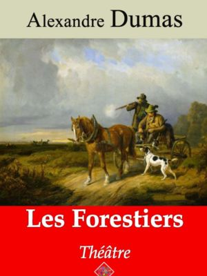Les forestiers (Alexandre Dumas) | Ebook epub, pdf, Kindle
