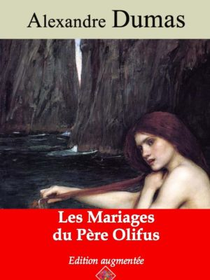 Les mariages du père Olifus (Alexandre Dumas) | Ebook epub, pdf, Kindle