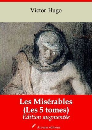 Les Misérables ( Les 5 tomes ) (Victor Hugo) | Ebook epub, pdf, Kindle