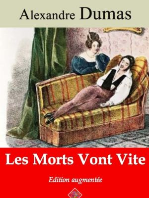 Les morts vont vite (Alexandre Dumas) | Ebook epub, pdf, Kindle