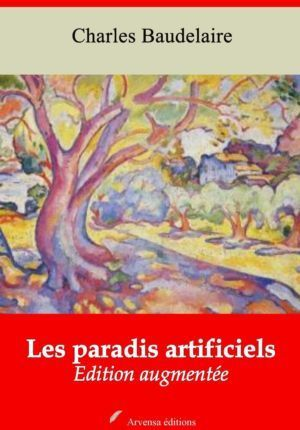 Les paradis artificiels (Charles Baudelaire) | Ebook epub, pdf, Kindle