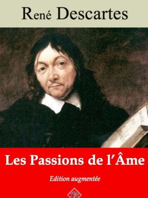 Les passions de l'âme (René Descartes) | Ebook epub, pdf, Kindle