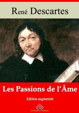 Les passions de l'âme (René Descartes) | Ebook epub, pdf, Kindle