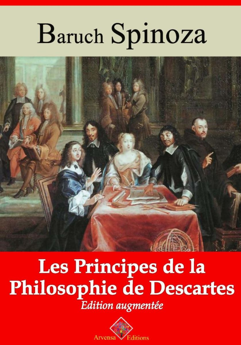 Les principes de la philosophie de Descartes (Spinoza) | Ebook epub, pdf, Kindle