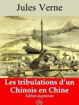 Les tribulations d'un Chinois en Chine (Jules Verne) | Ebook epub, pdf, Kindle