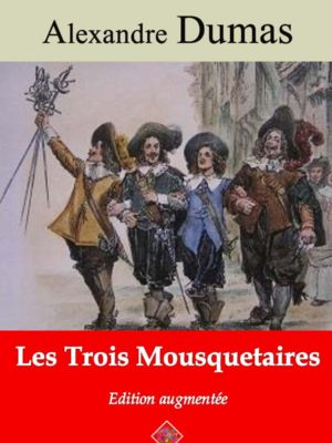 Les trois mousquetaires (Alexandre Dumas) | Ebook epub, pdf, Kindle