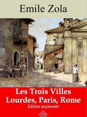 Les Trois Villes (Les 3 volumes : Lourdes, Paris, Rome) (Emile Zola) | Ebook epub, pdf, Kindle
