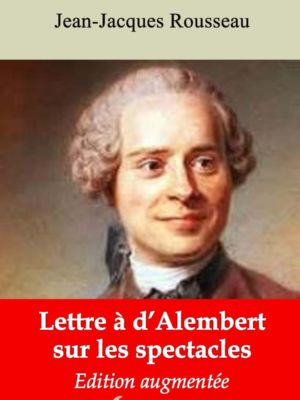 Lettre à d'Alembert sur les spectacles (Jean-Jacques Rousseau) | Ebook epub, pdf, Kindle