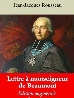 Lettre à monseigneur de Beaumont (Jean-Jacques Rousseau) | Ebook epub, pdf, Kindle