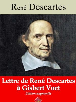 Lettre de René Descartes à Gisbert Voet (René Descartes) | Ebook epub, pdf, Kindle