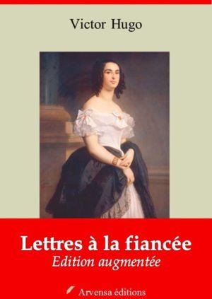 Lettres à la fiancée (Victor Hugo) | Ebook epub, pdf, Kindle