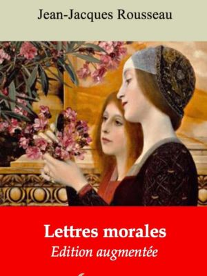 Lettres morales (Jean-Jacques Rousseau) | Ebook epub, pdf, Kindle
