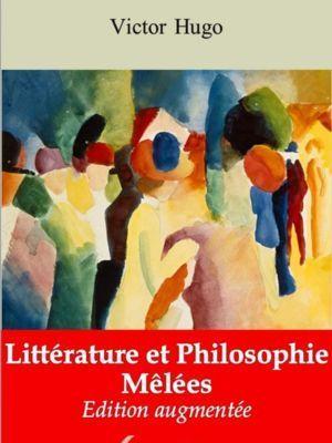 Littérature et Philosophie Mêlées (Victor Hugo) | Ebook epub, pdf, Kindle