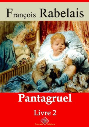 Livre II Pantagruel (François Rabelais) | Ebook epub, pdf, Kindle
