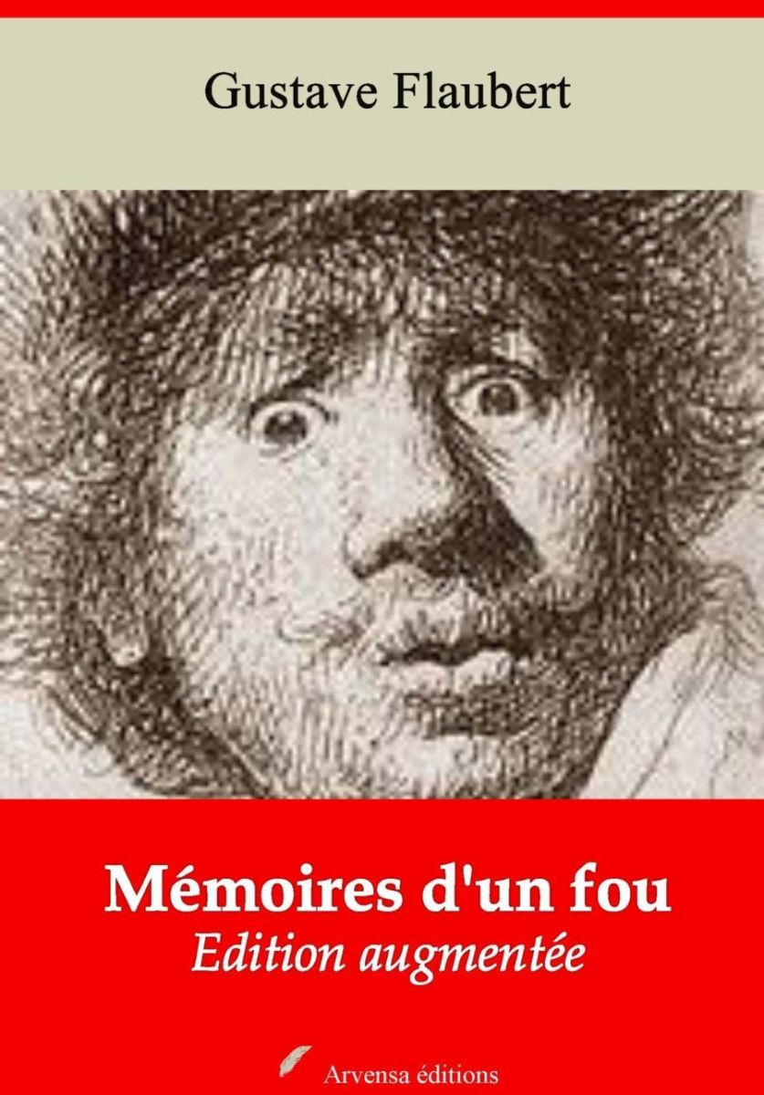 Mémoires d'un fou (Gustave Flaubert)   Ebook epub, pdf, Kindle