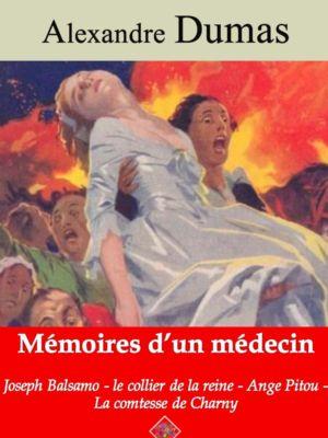 Mémoires d'un médecin : Joseph Balsamo, le collier de la reine, Ange Pitou, la comtesse de Charny (Alexandre Dumas) | Ebook epub, pdf, Kindle