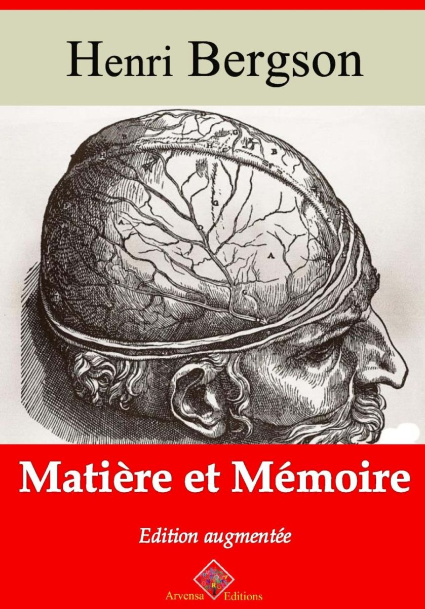 Matière et mémoire (Henri Bergson)   Ebook epub, pdf, Kindle